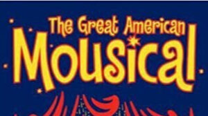 The Great American Mousical